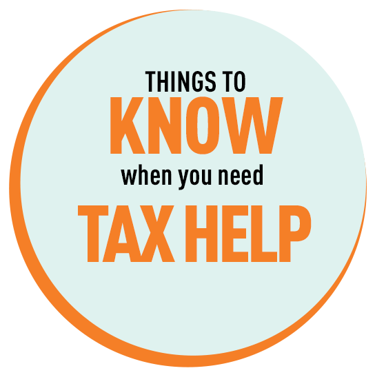 Things to know when you need tax help